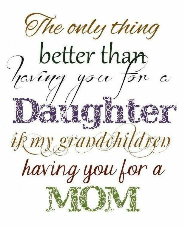 My Daughter As A Mother Pinterest Mothers Day Quotes