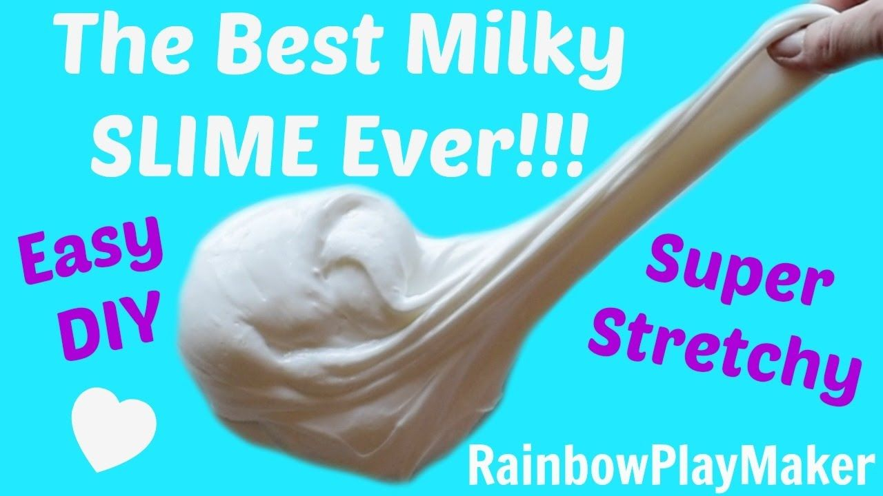 The Best Milky Slime Recipe Ever! Diy How To Make Tutorial