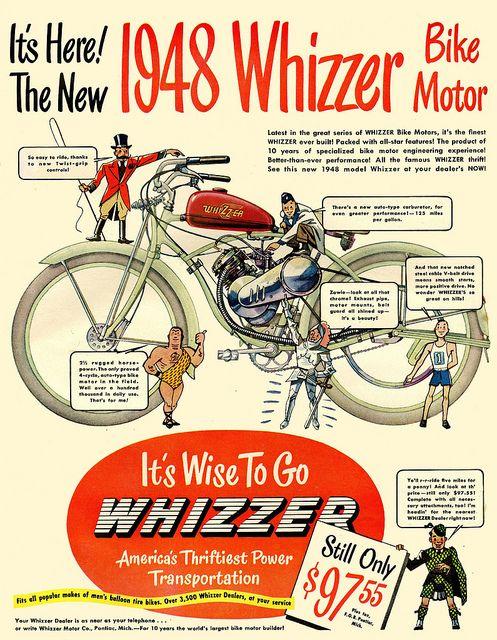 Whizzer 1948. Rode one of these. Kinda fun Kinda funky