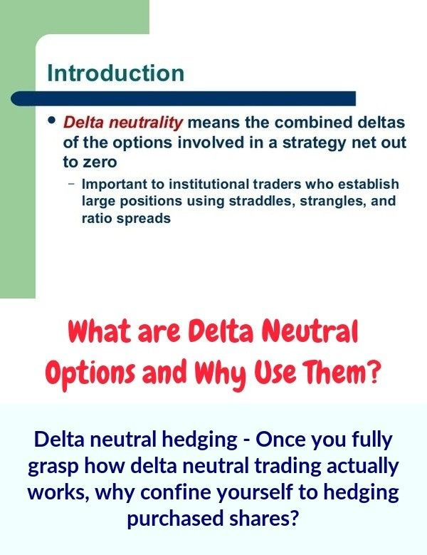 Delta Neutral Trading The Delta Is The Measure By Which An Option Price Is Anticipated To Move In Connection With A Price Move In 2020 With Images Delta Option Trading Investing