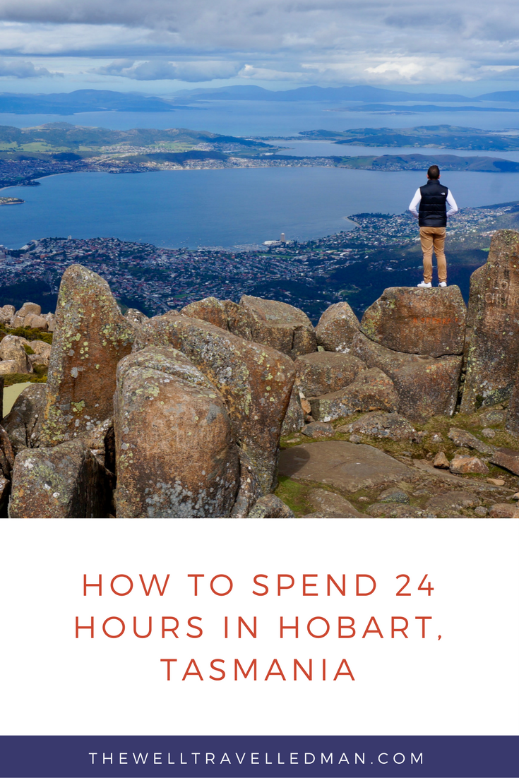 The gorgeous Hobart, Tasmania in Australia - what to do if you have 24 hours.