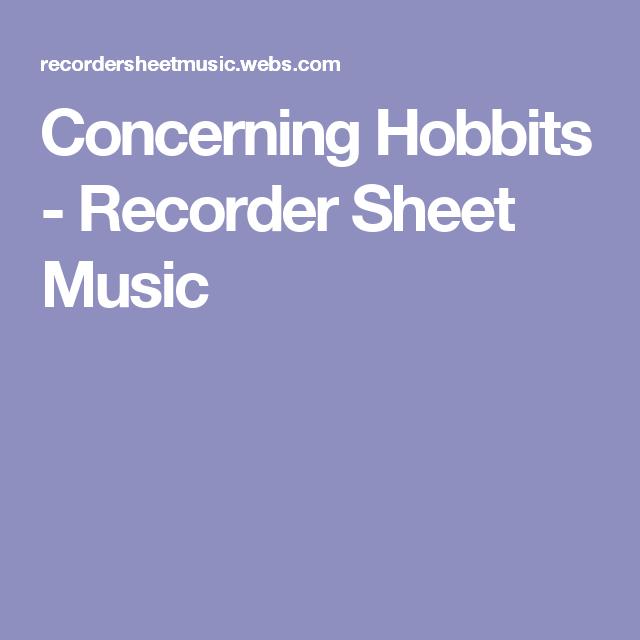 Concerning Hobbits - Recorder Sheet Music   Sheet Music   Pinterest ...