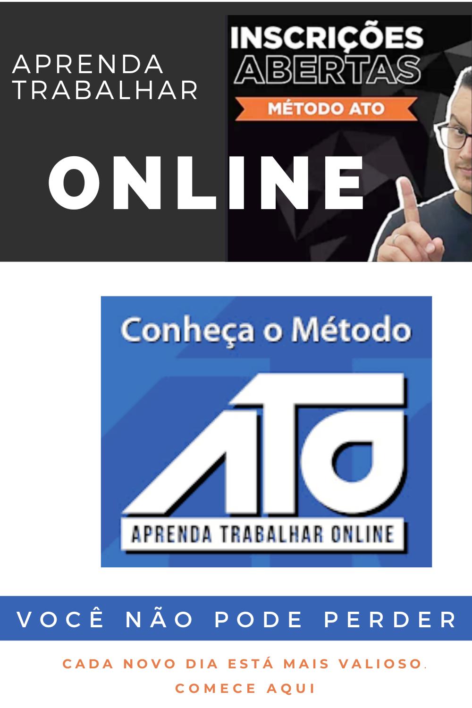 Aprenda trabalhar online - Método ATO funciona!