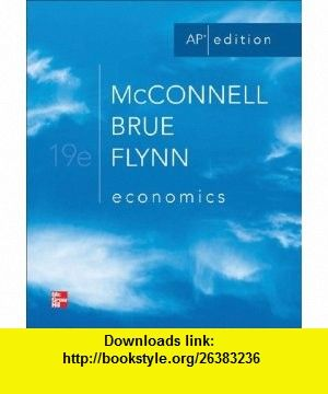 Economics 19th edition ap edition 9780076601783 campbell r economics 19th edition ap edition 9780076601783 campbell r mcconnell stanley fandeluxe Gallery