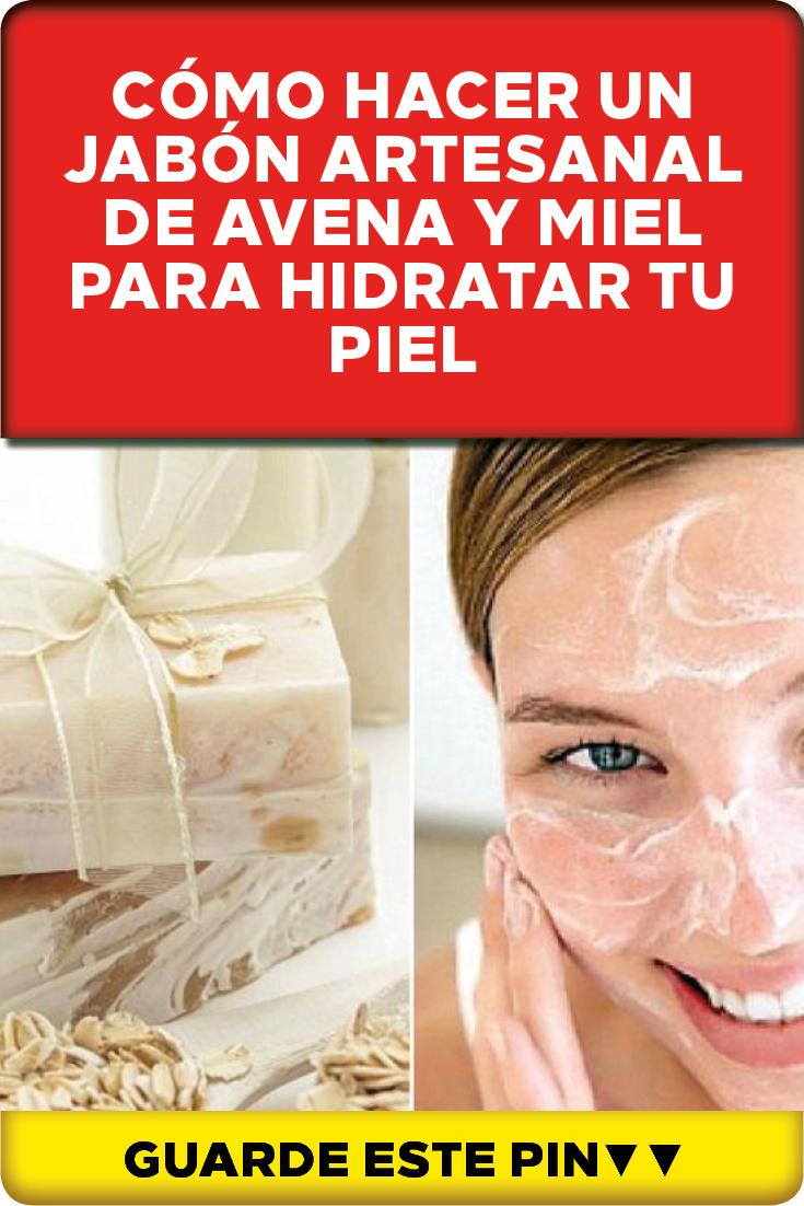 6b6558452 Cómo hacer un jabón artesanal de avena y miel para hidratar tu piel El  jabón artesanal