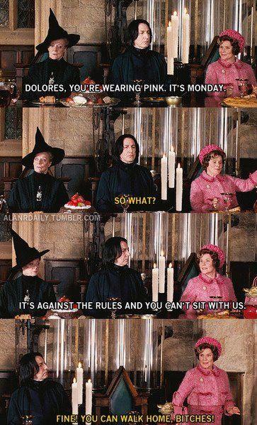 Hogwarts Mean Girls Nothing Better Harry Potter Funny Mean Girls Harry Potter Jokes