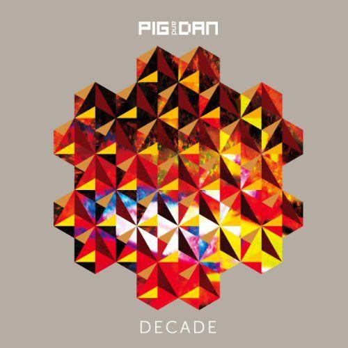 Pig - Decade