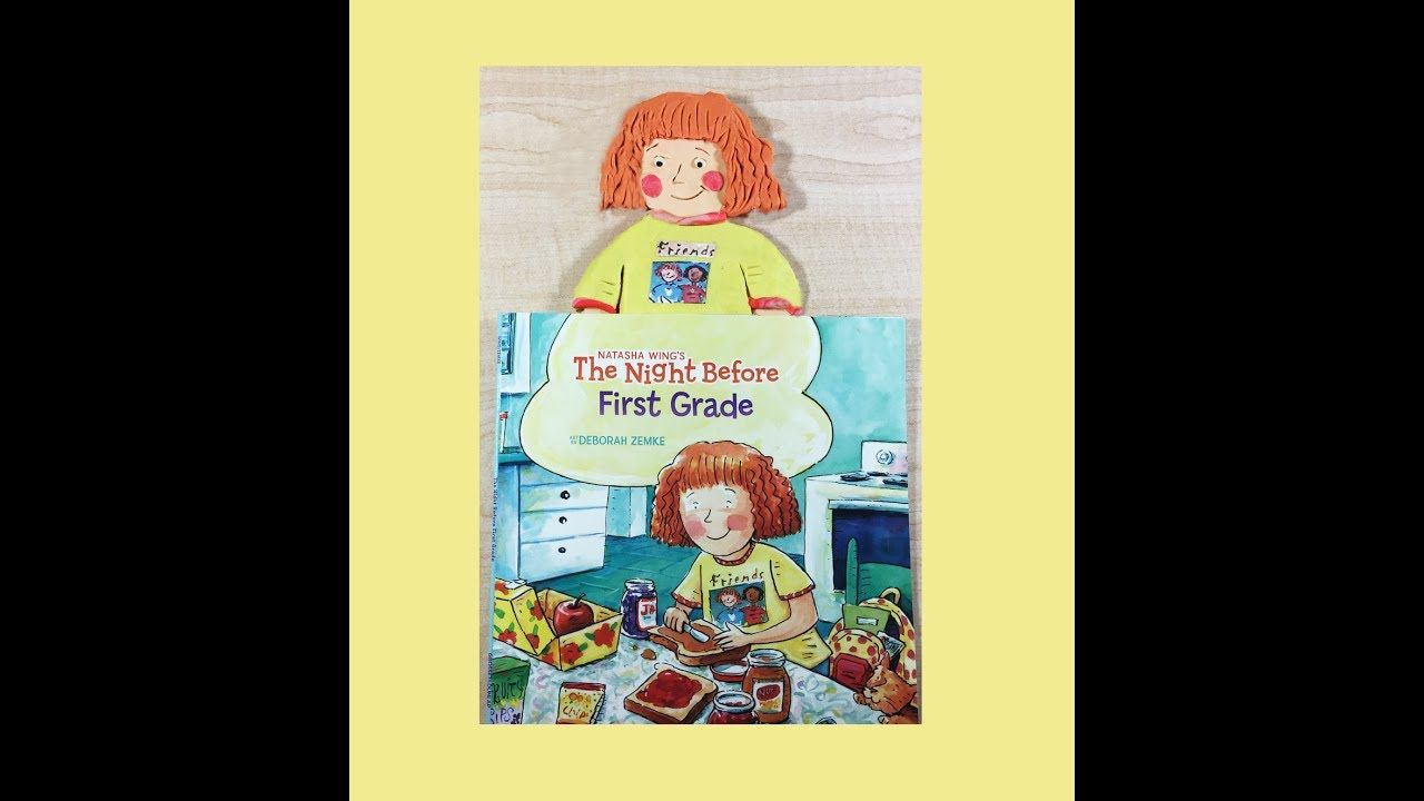 The Night Before First Grade. By Natasha Wing and Deborah Zembe. Read al...