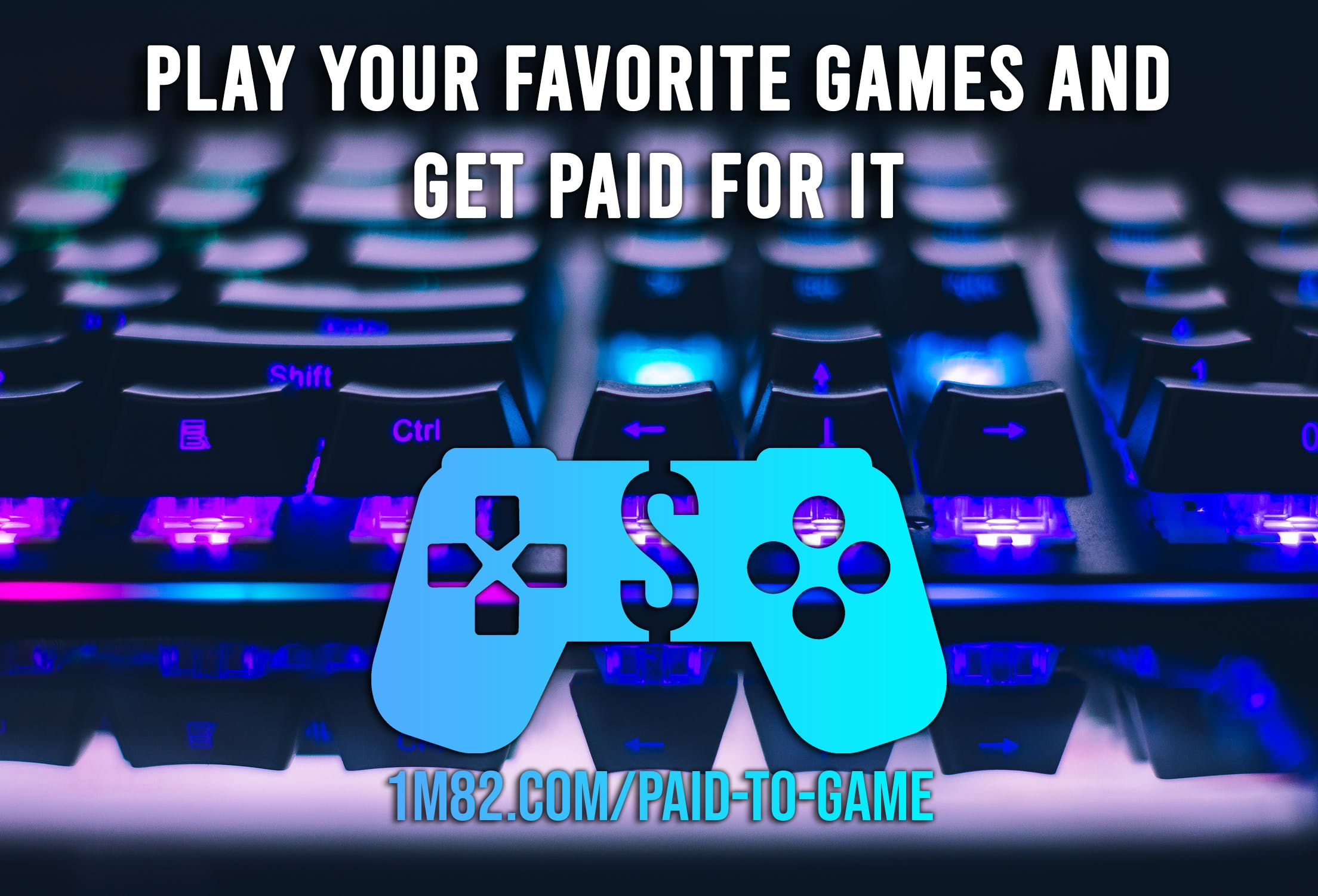 Play Games Get Paid Online Video Games Games Play Game Online