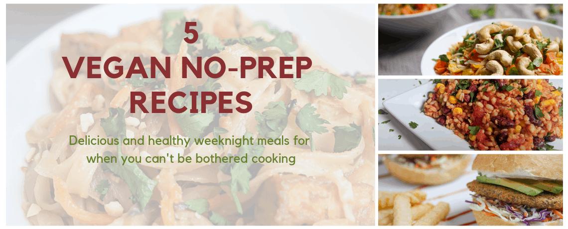 5 No-Prep Vegan Weeknight Meals Free Ebook images