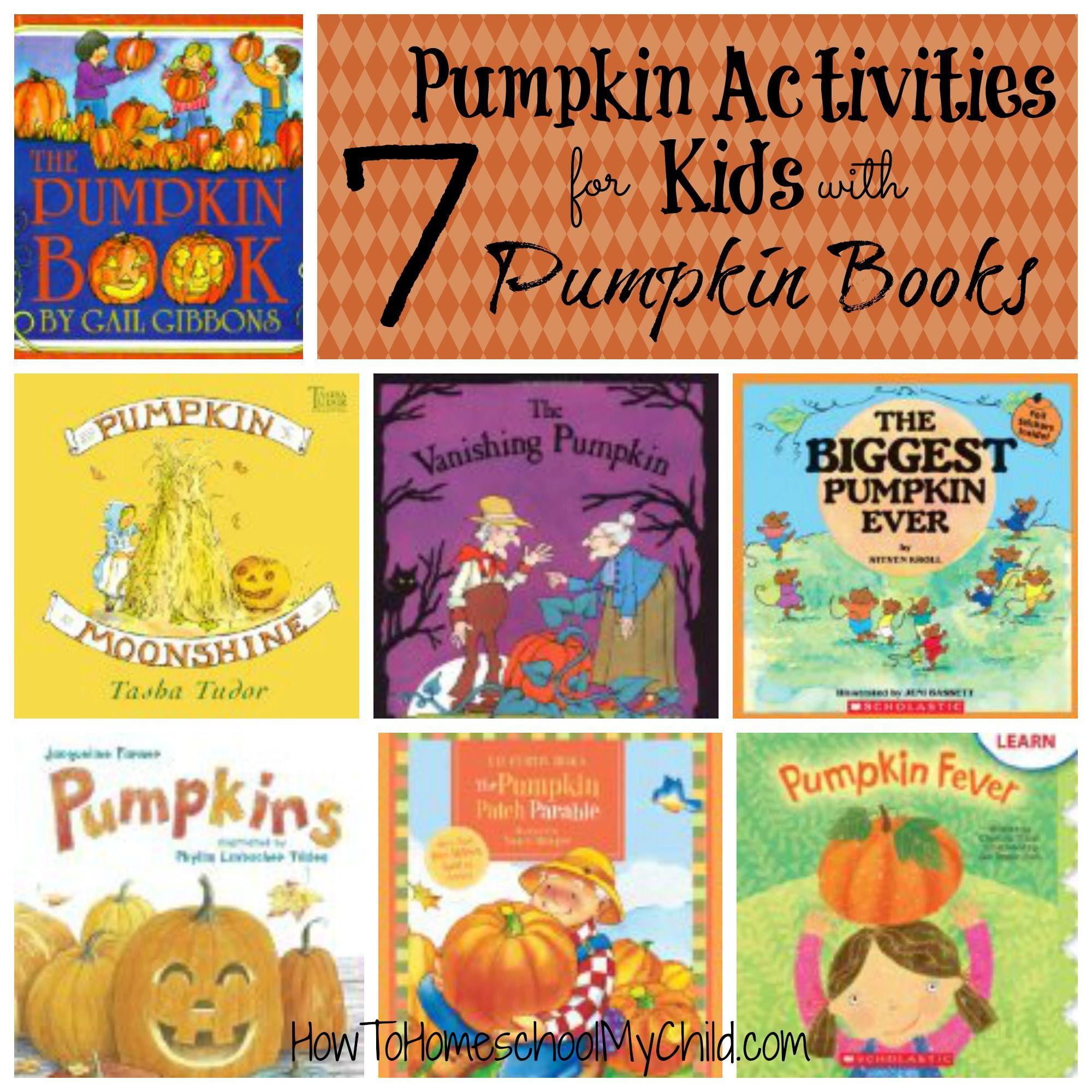 Pumpkin Activities For Kids With 7 Pumpkin Books