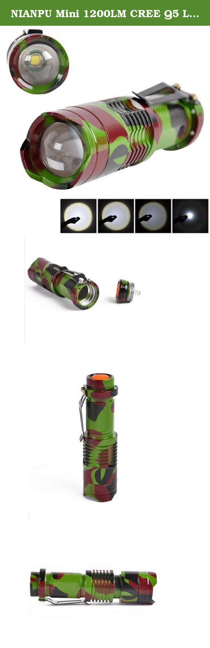 NIANPU Mini 1200LM CREE Q5 LED Zoomable 3 Modes Flashlight Hiking Camouflage. With a mini palm size and steel body clip, it's convenient to carry . Skid-proof design , waterproof design . With adjustable focus, support zoom in and zoom out. A perfect item for hiking and mountaineering outdoor sports. Power Source: 1x14500 or 1 x AA Battery (Not included).