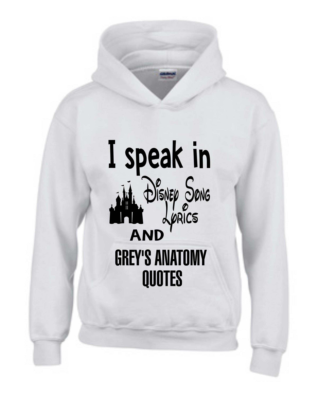 I speak in Disney Song Lyrics and Grey\'s Anatomy Quotes,Disney shirt ...