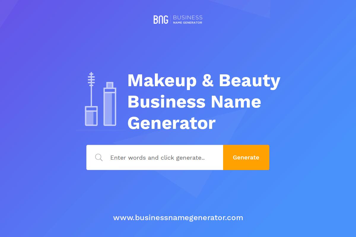Makeup Beauty Business Name Generator Beauty Business Makeup Business Names Beauty Makeup