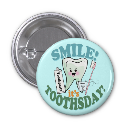 Funny Dentist Dental Hygienist Button