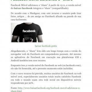 """Facebook Móvel adicionou o """"share"""" Facebook Móvel adicionou o """"share"""" A partir de 15:11, a versão móvel do baixar facebook integrou o """"share"""" (compartilhado. http://slidehot.com/resources/facebook-movel-adicionou-o-share.44513/"""