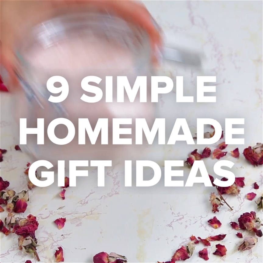 9 Simple Yet Meaningful Homemade Gift Ideas