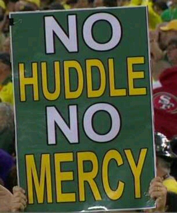 No Huddle No Mercy Oregon Ducks Football University Of Oregon Oregon Ducks