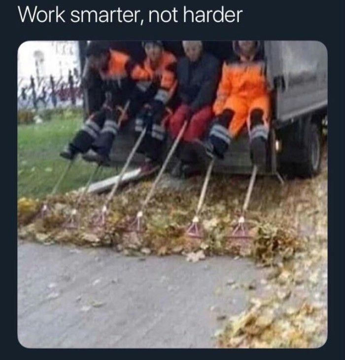Work Smarter Not Harder Quote: Funny Pictures For Today