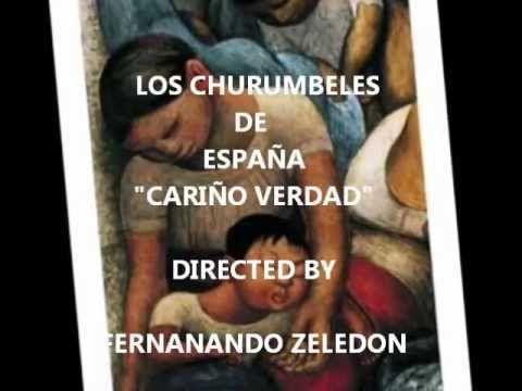 CARIÑO VERDAD - LOS CHURUMBELES DE ESPAÑA