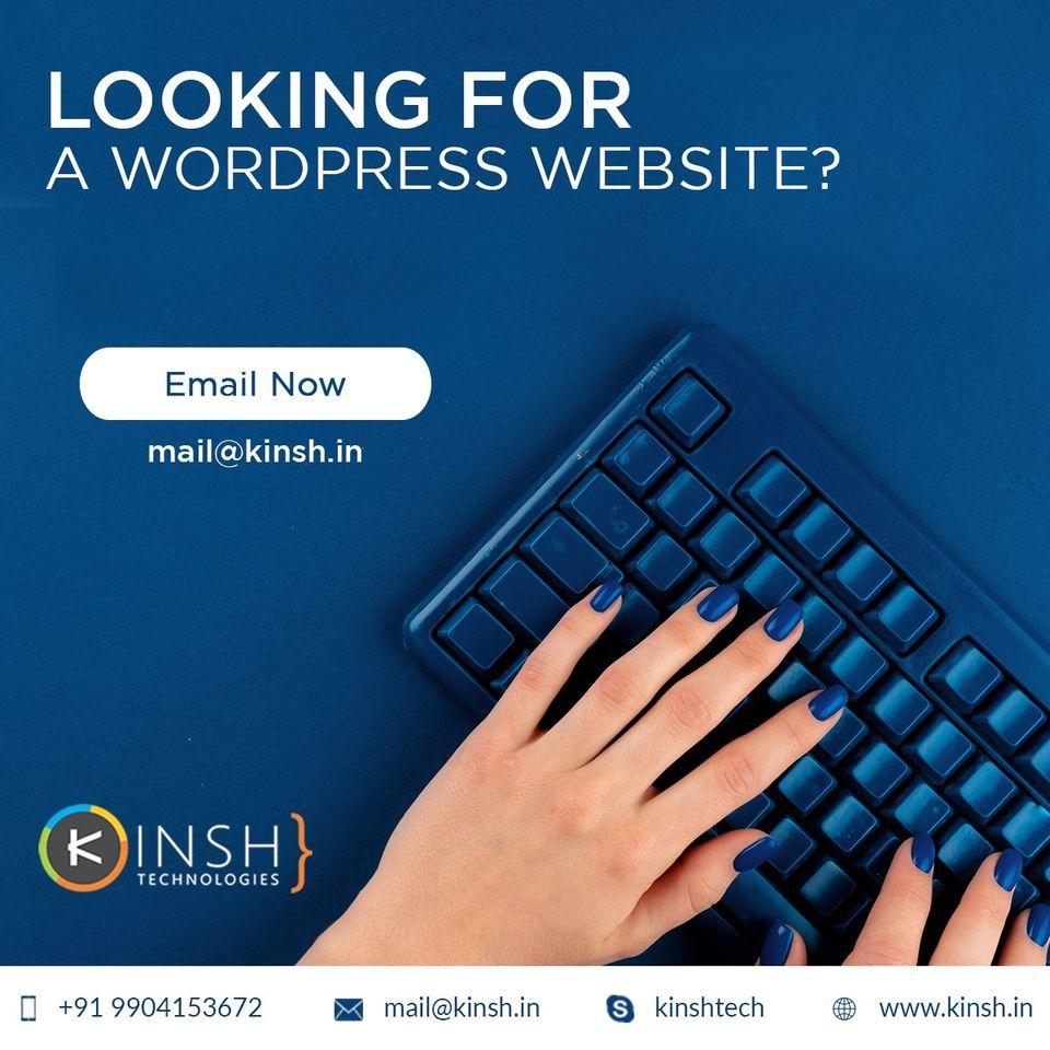 Kinsh Technologies Hire Website Developer India Web Development Web Development Company Wordpress Website Design