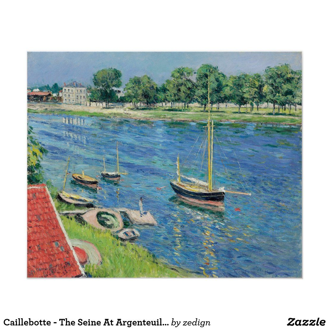 Caillebotte - The Seine At Argenteuil. Boats Poster. #art #poster