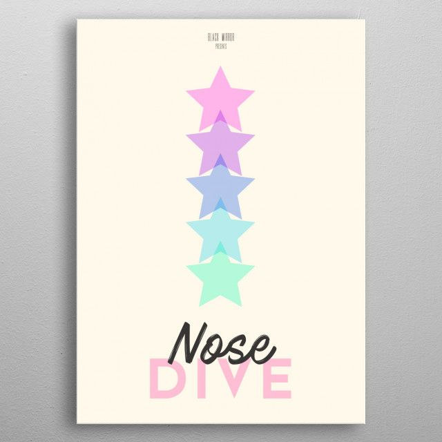 Poster design for Nosedive. by Ryan Ripley | metal posters - Displate | Displate thumbnail