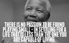 Quotes On Life Worth Living Cute Quotes Mandela Quotes Nelson