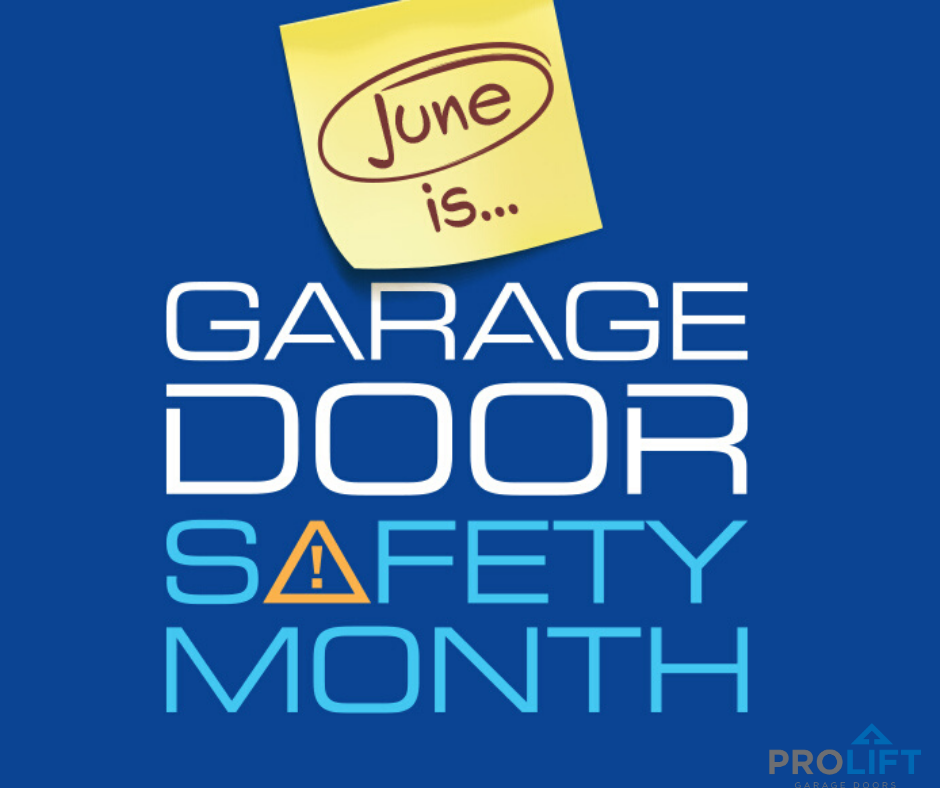 June 2020 Is Garage Door Safety Month Here S What You Need To Know In 2020 Garage Door Safety Garage Doors Garage