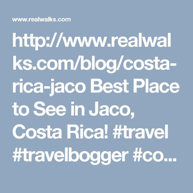 http://www.realwalks.com/blog/costa-rica-jaco Best Place to See in Jaco, Costa Rica!  #travel #travelbogger #costarica #jaco #beach #sunset #bikini #sunset