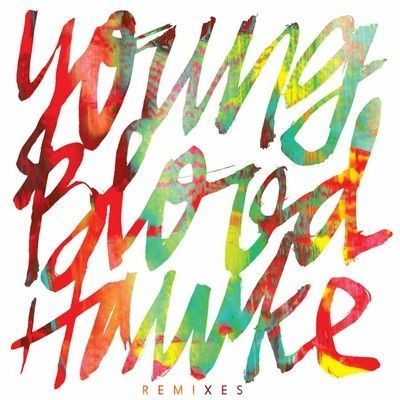 Young Blood Hawke Knocks Remix Music Pinterest Young Blood