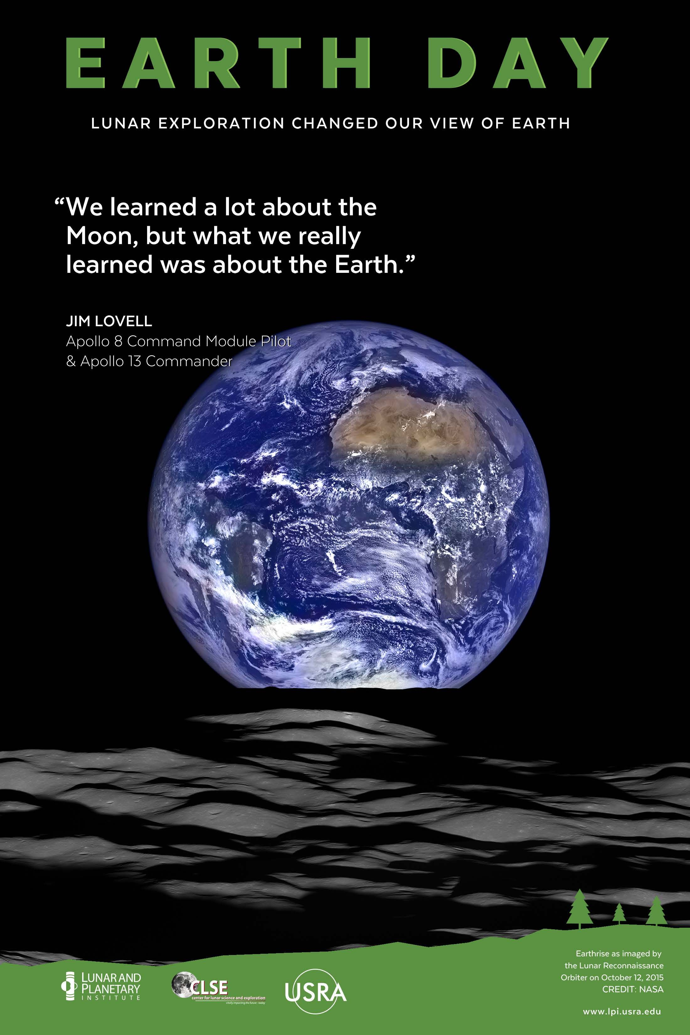 Earth Day Lunar Exploration Changed Our View Of Earth Earth Lunar Earth Day