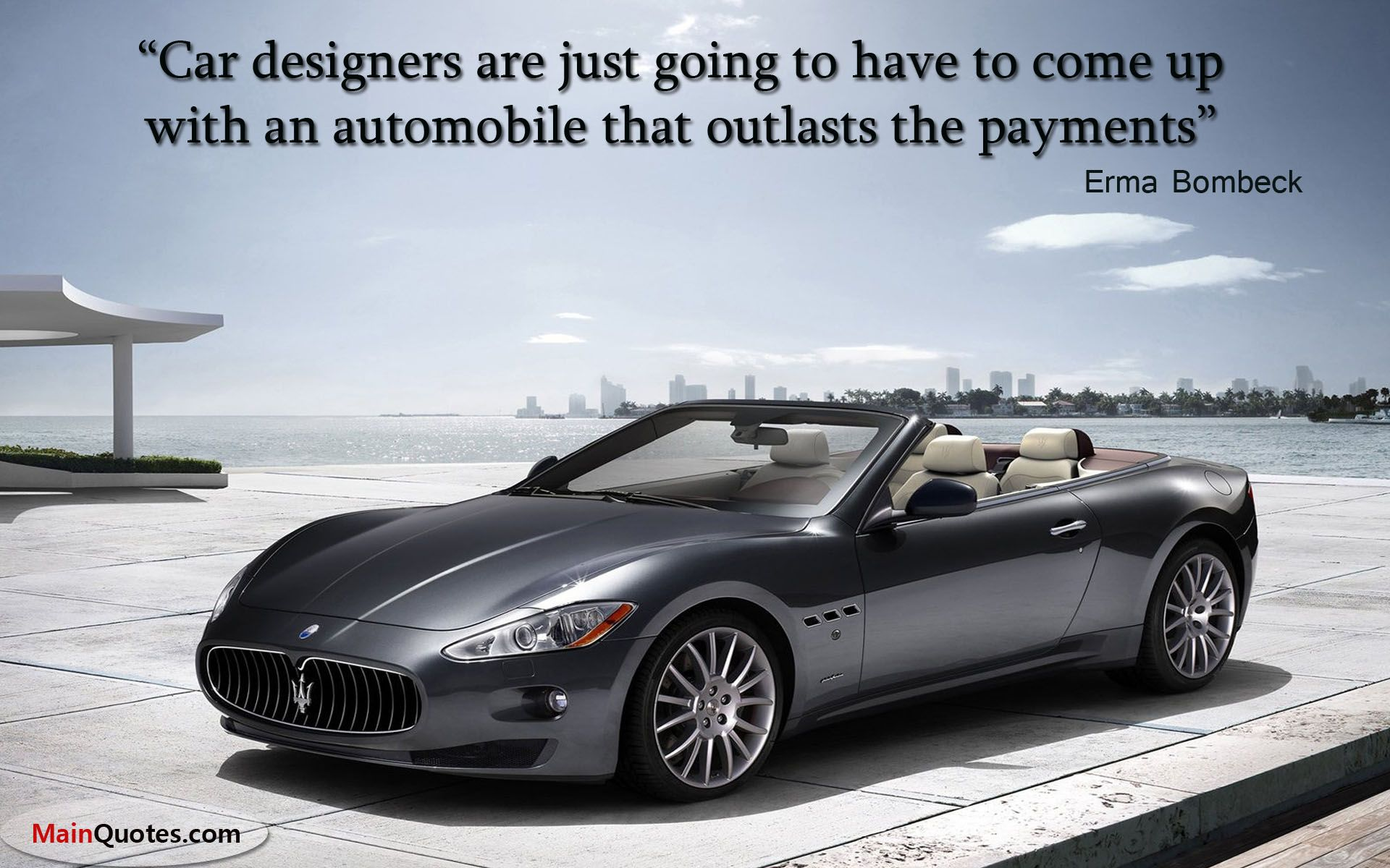 Quote From Erma Bombeck Car Designers Are Just Going To Have To - Cool cars quotes
