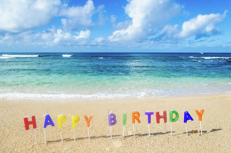 Happy Birthday On The Beach With Images Beach Birthday Happy