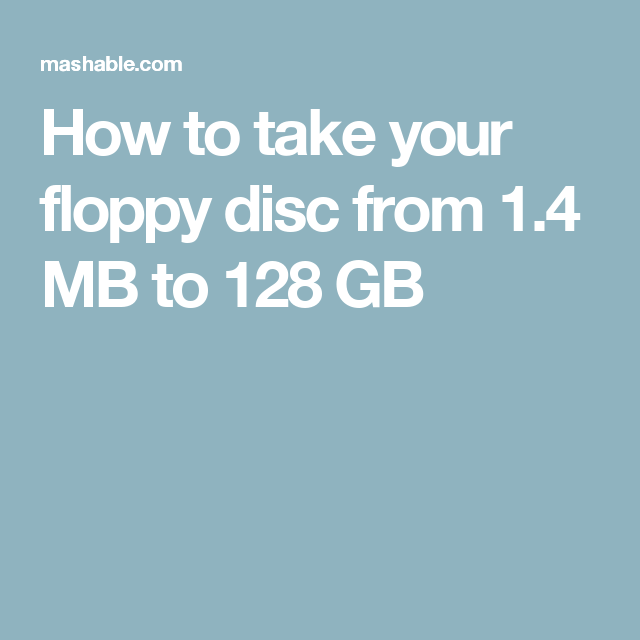 How To Take Your Floppy Disc From 1 4 Mb To 128 Gb Floppy Disk Floppy Disc