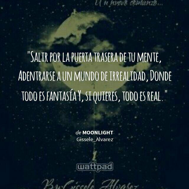 Moonlight... Wattpad  Gissele_Alvarez