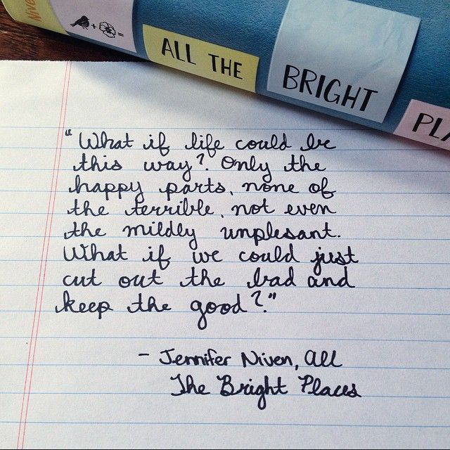 ♥ All The Bright Places
