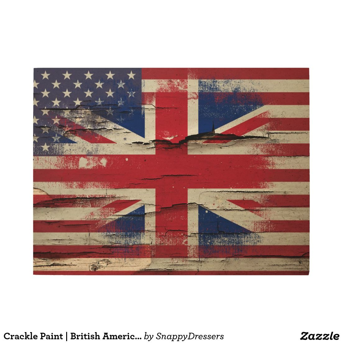 Crackle Paint British American Flag Wood Wall Art Zazzle Com American Flag Wood Flag Art Crackle Painting