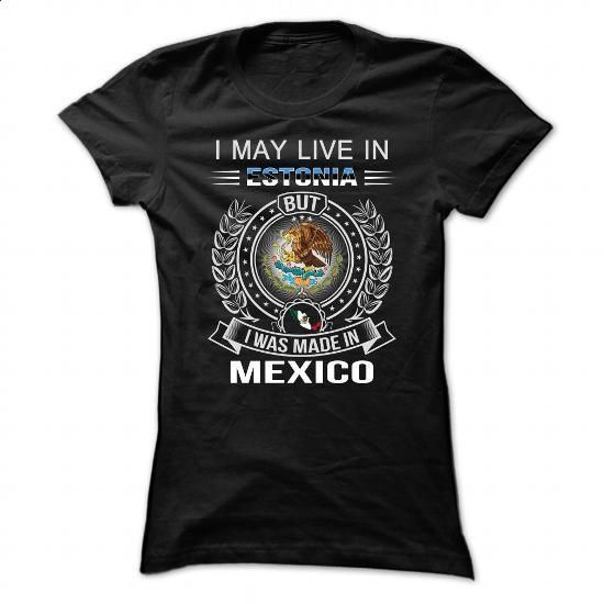 Estonia-Mexico - #black sweatshirt #oversized sweater. PURCHASE NOW => https://www.sunfrog.com/LifeStyle/Estonia-Mexico.html?68278