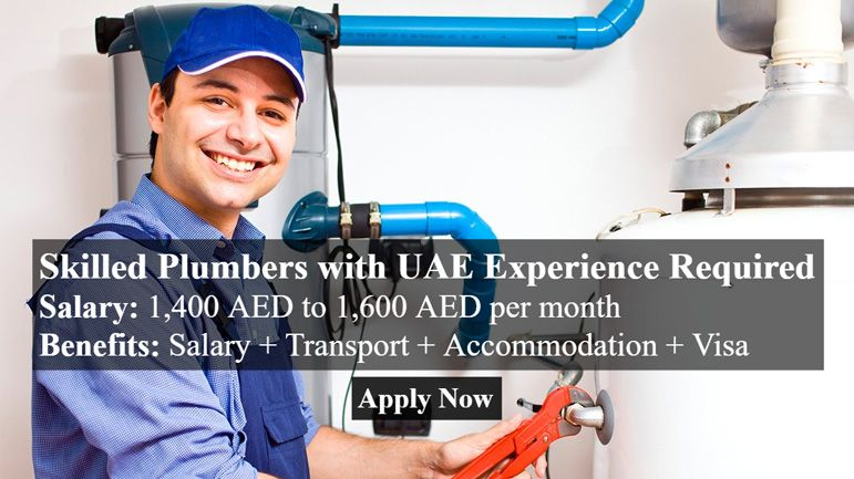 Job Description: UAE Experienced Skilled Plumbers required