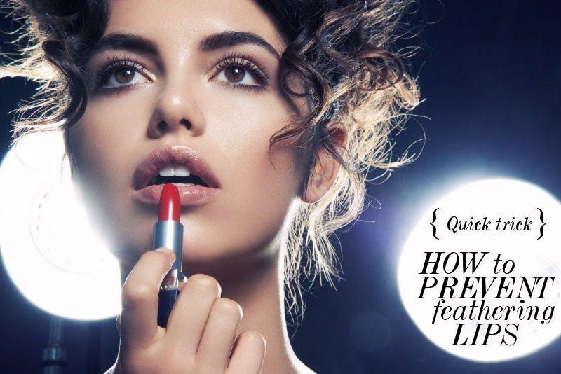 Quick Trick: Prevent Feathering Lipstick http://www.thefashionlish.com/2013/08/quick-trick-prevent-feathering-lipstick.html