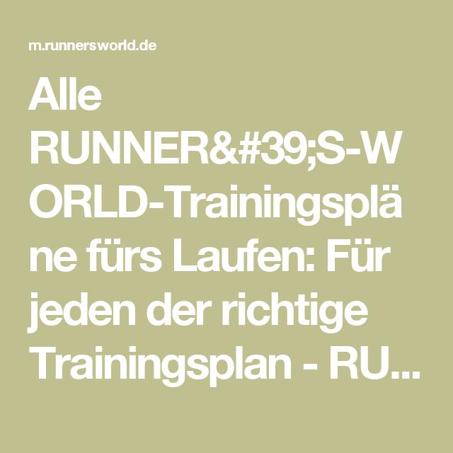 Alle RUNNER'S-WORLD-Trainingspläne fürs Laufen: Für jeden der richtige Trainingsplan - RUNNER'S WORLD