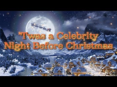 twas a celebrity night before christmas nmp live youtube - Twas The Night Before Christmas Youtube
