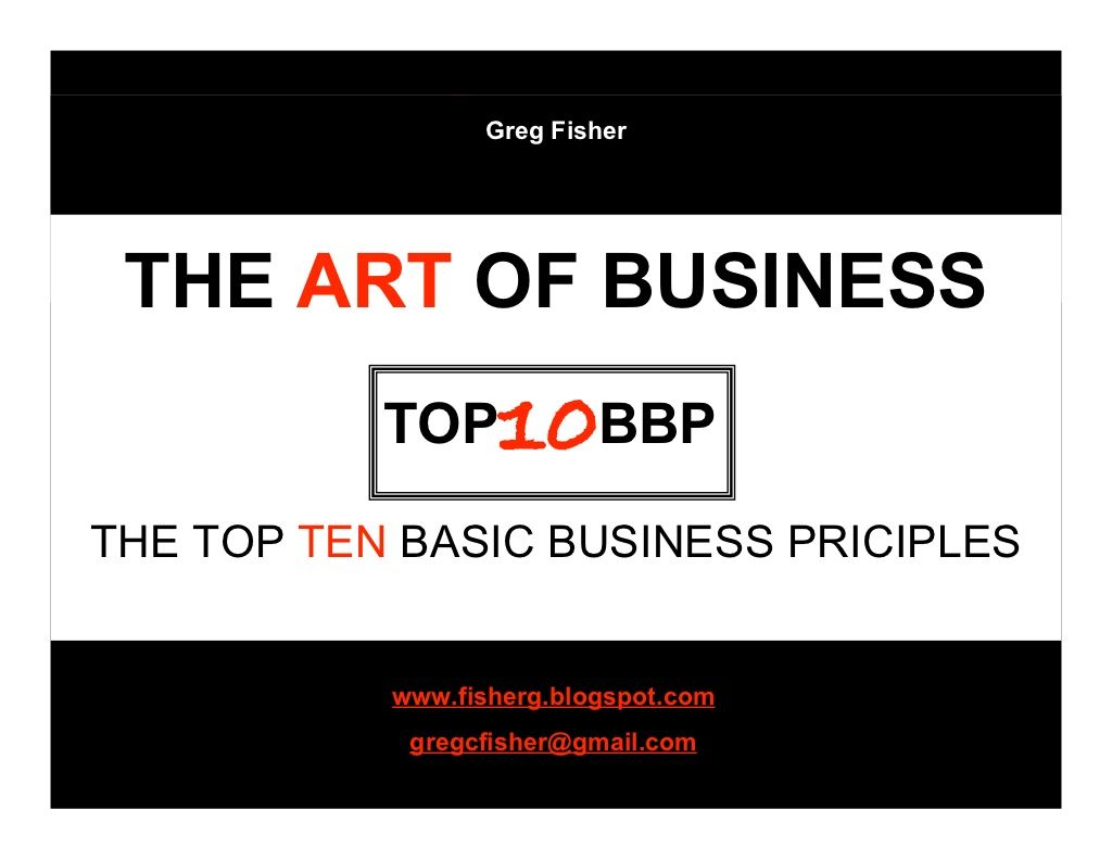 Top10-basic-business-principles by Greg Fisher via