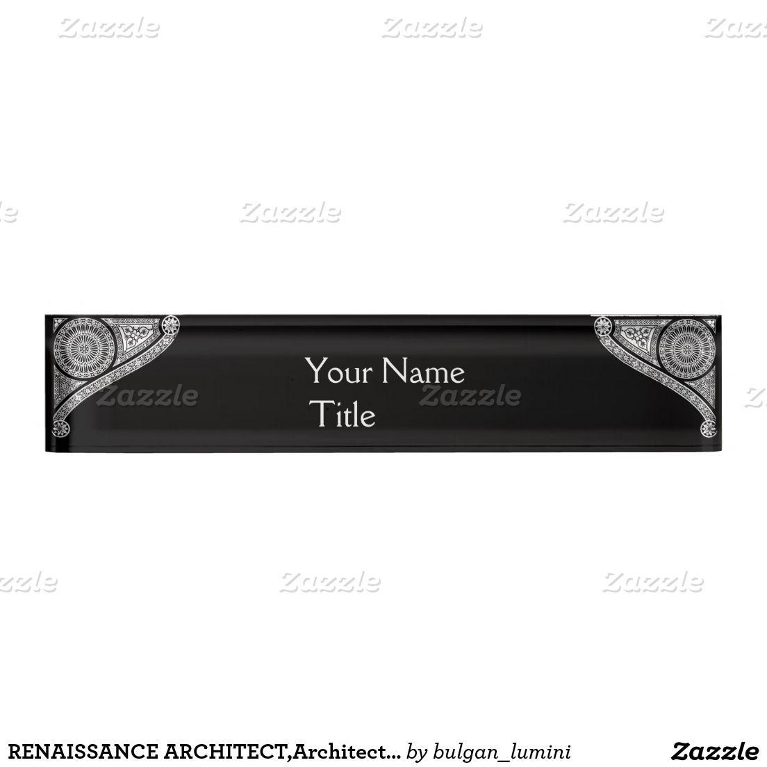 RENAISSANCE ARCHITECT,Architecture,Black White Desk Name Plate ...