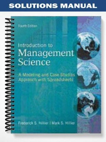 solutions manual for introduction to management science a modeling rh pinterest com Science Fair Project Boxes introduction to management science 4th edition hillier solutions manual