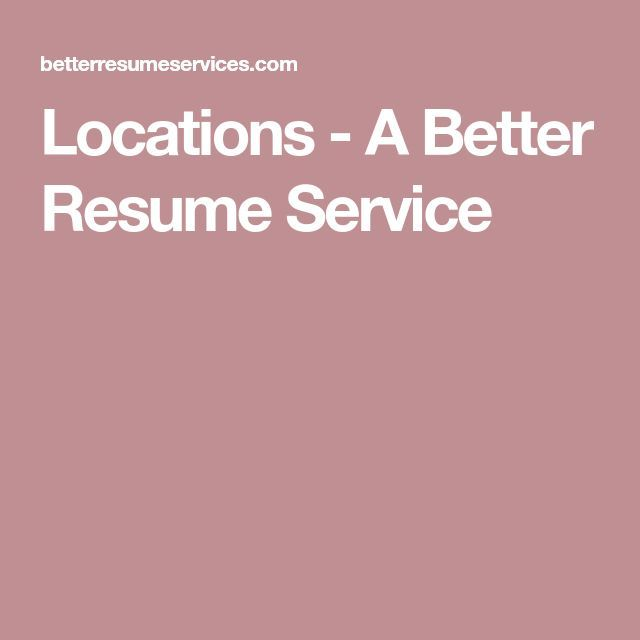 Locations - A Better Resume Service Chicago, Oakbrook, Naperville