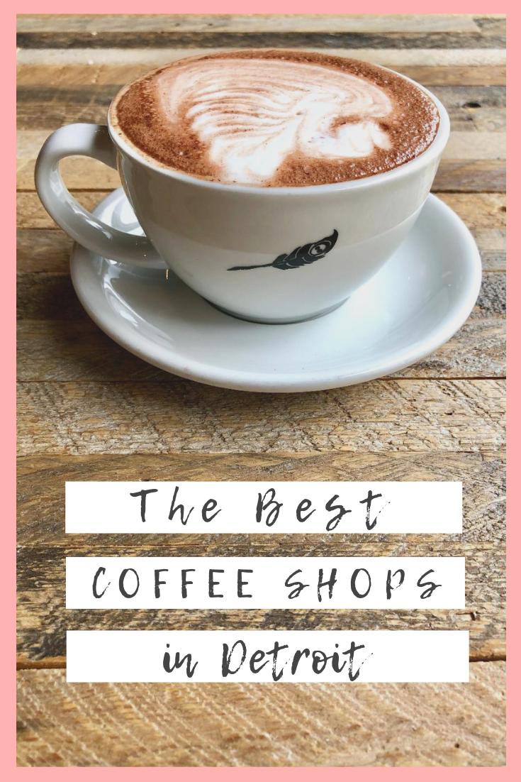 The Best Coffee Shops In Detroit Best Coffee Shop Foodie Travel Best Coffee
