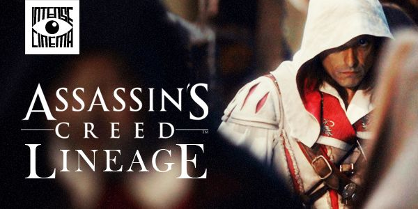 Watch Assassin S Creed Lineage Video Game Film On Intense