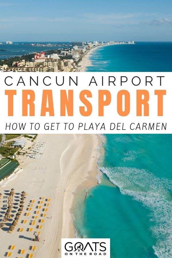 Cancun Airport To Playa Del Carmen By Shuttle Bus And Taxi With